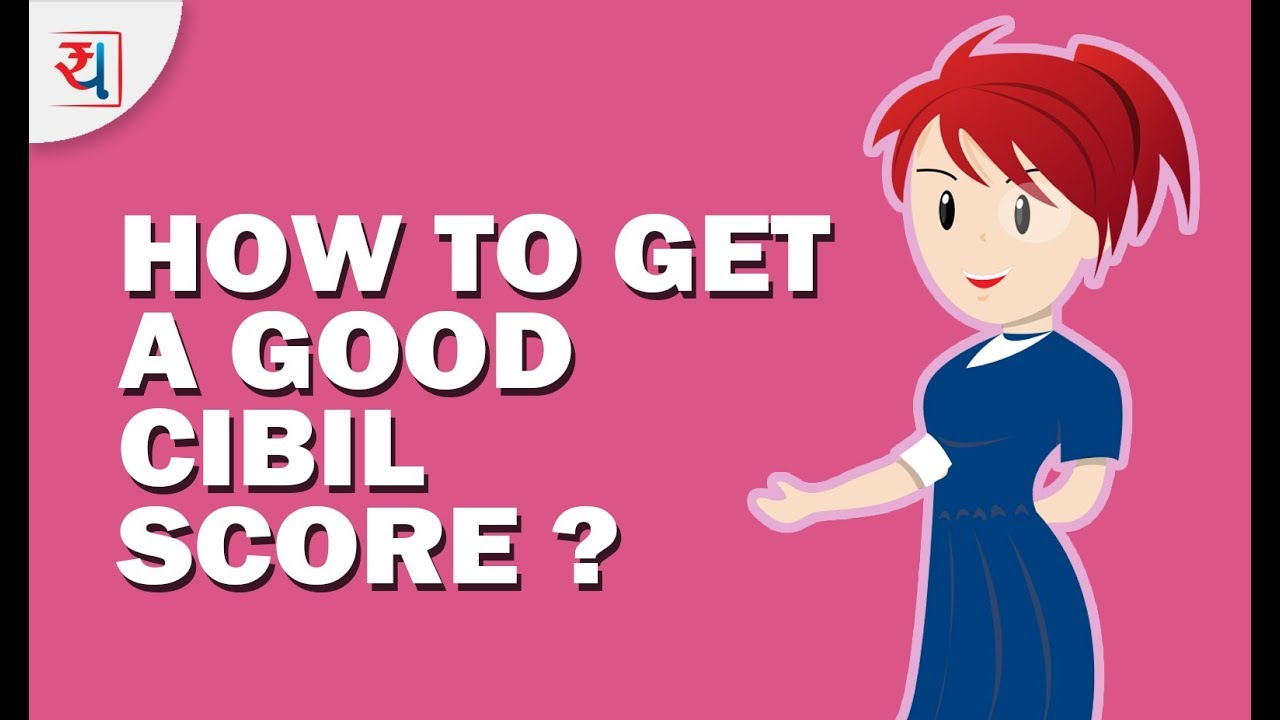 How To Imrove Your Cibil Score How To Build Credit Score