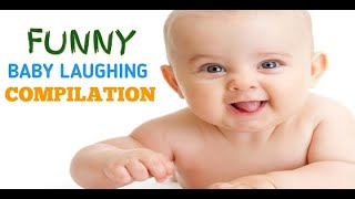 Funny Baby Laughing Compilation