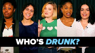 Which Of These People Is Secretly Drunk?