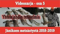 Jäniksen metsästys - osa 5 - kausi 2018-2019