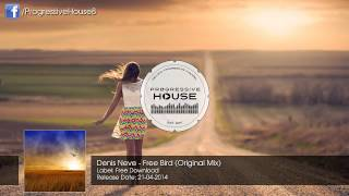 Denis Neve - Free Bird (Original Mix) [Free Download]