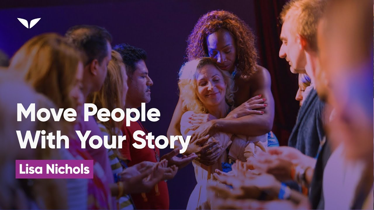 How To Move People With Your Story | Lisa Nichols