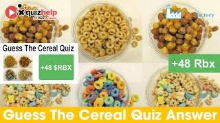 Guess The Cereal Quiz Answers 100% | Quiz Factory | QuizHelp.Top