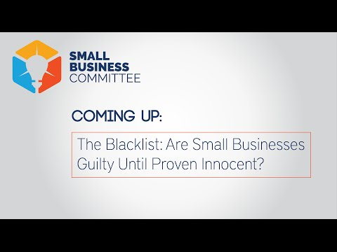 The Blacklist: Are Small Businesses Guilty Until Proven Innocent?