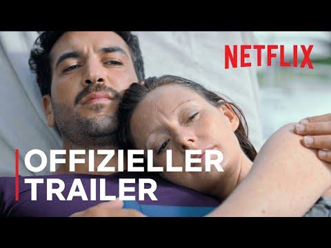 Was wir wollten | Offizieller Trailer | Netflix