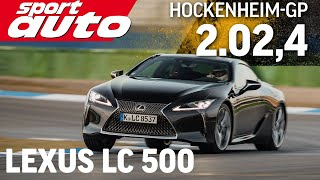 Lexus LC500   Hot Lap Hockenheim-GP   Sport Auto