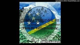 cape henslow ft siopsmand dakini tasimauri solomon islands music 2017