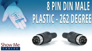 How To Install The 8 Pin DIN Male Connector (262 Degree Style) - Plastic