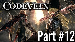 Let's Play - Code Vein / Part #12