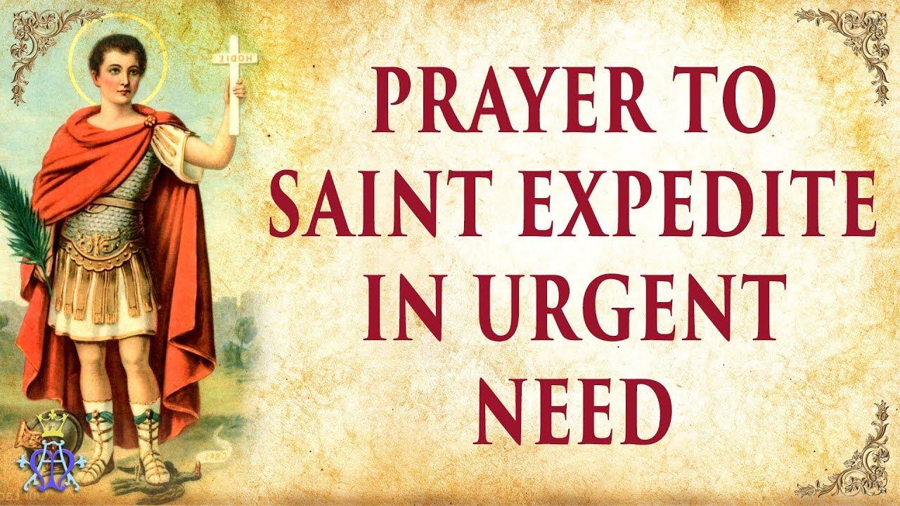 Prayer to Saint Expedite - in urgent need