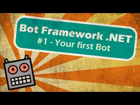 Microsoft Bot Framework .NET - Your first Bot