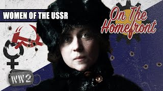 Soviet Gender Equality Was a Scam - WW2 - On the Homefront 004