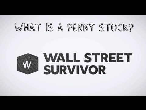 What is a Penny Stock | by Wall Street Survivor