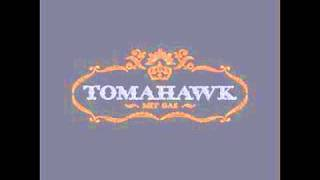 Tomahawk - Capt Midnight (w lyrics)