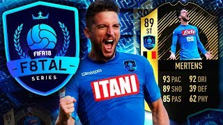 TIF MERTENS F8TAL! FINAL UPGRADES! FIFA 18 ULTIMATE TEAM #5