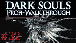 Dark Souls Profi Walkthrough #32 | Vier Könige