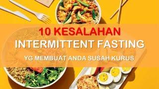 10 KESALAHAN INTERMITTENT FASTING