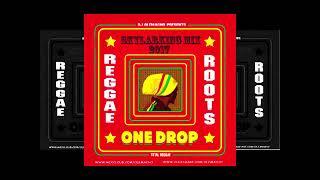 DJ OLEMACHO : SKYLARKING REGGAE MIX   ROOTS MIX   ONE DROP MIX