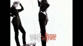 Nothing Ever Changes by Donna Lewis (Now In A Minute)