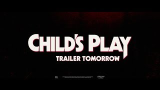 It's almost playtime. The full trailer for Child's Play drops TOMORROW. #ChildsPlayMovie.
