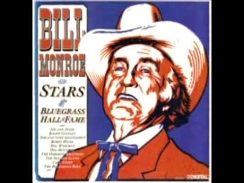 Bill Monroe And Stars Of The Bluegrass Hall Of Fame [1985] - Bill Monroe