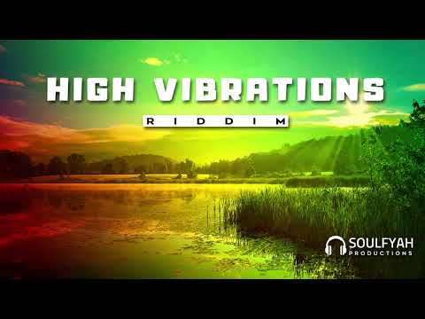 **FREE** Reggae Instrumental Beat 2019 ►HIGH VIBRATIONS RIDDIM◄ By SoulFyah Productions