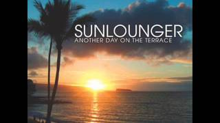 03. Sunlounger - White Sand (Chill) HQ