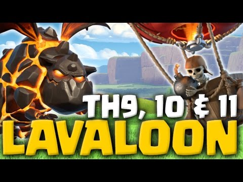LavaLoon At TH9 TH10 & TH11 - Clash Of Clans Attacks