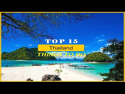 top-15-thailand-things-to-do---watch-now