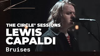 Lewis Capaldi - Bruises | ⭕ THE CIRCLE #10 | OFFSHORE Live Session