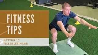 Fitness tips   Þáttur 13 (Filler æfingar)