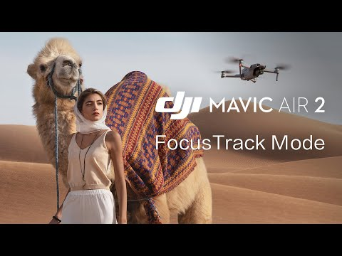 Mavic Air 2   How to Use FocusTrack