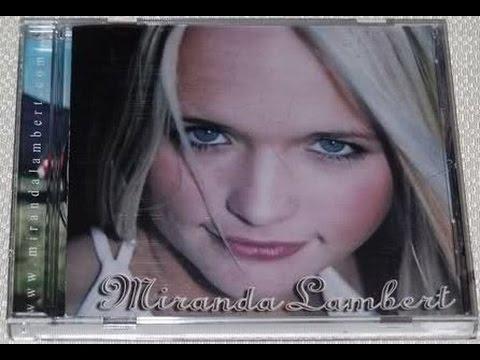 """The first Album by """"Miranda Lambert"""""""