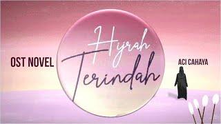 Download Lagu Aci Cahaya - OST Hijrah Terindah | Official Music Video mp3