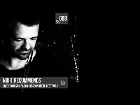 Noir Recommends 058 // Live from Sao Paulo
