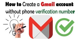 How to Create Gmail account without phone number Verification 2017