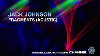 [Karaoke] JACK JOHNSON - FRAGMENTS - Short Film's Theme - THE SMOG OF THE SEA - Miguel Lobo