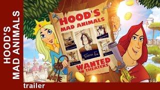 Hood's Mad Animals. Trailer. StarMediaEN. Animated Film