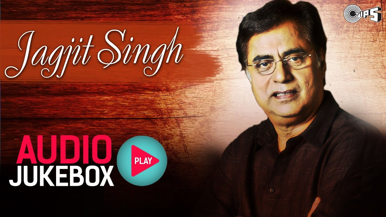 Best Jagjit Singh Ghazal Collection - Audio Jukebox - YouTube