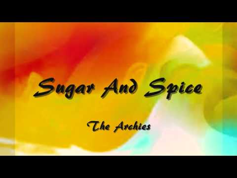 Sugar And Spice - The Archies