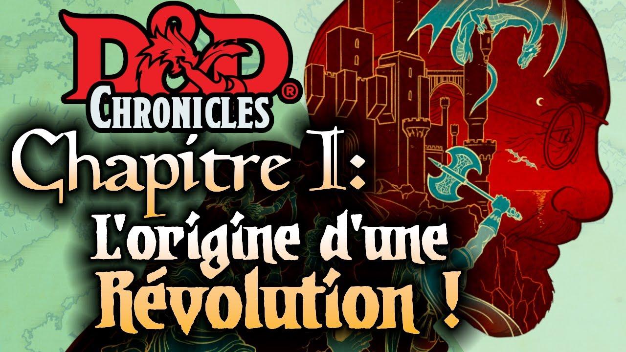 D&D Chronicles #1: Les Origines.