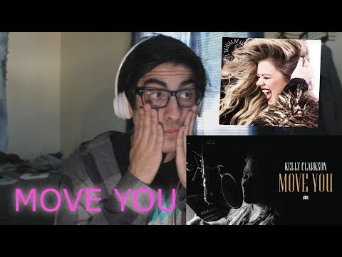 Move You - Kelly Clarkson [REACTION]