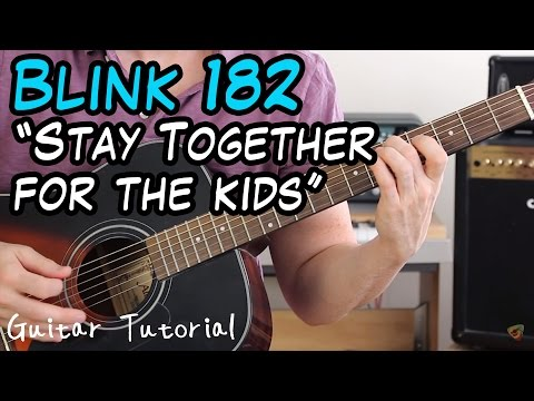 Blink 182 - Stay Together For the Kids - Guitar Lesson (THIS ONE SOUNDS AWESOME!)