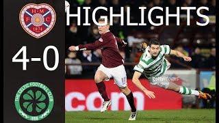 Hearts vs Celtic 4   0   HD All Goals & Highlights   SCOTLAND  Premiership