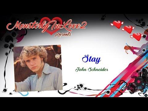 John Schneider - Stay (1981)