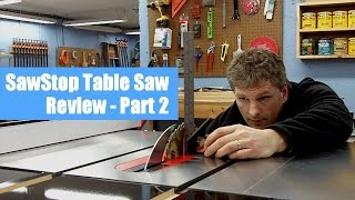 Sawstop Table Saw Review Pt. 2 | Milling Performance