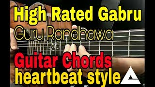 High rated gabru | guru randhawa | guitar chords | strumming | rhythms