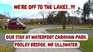 THE LAKE DISTRICT. ULLSWATER. WATERFOOT PARK CARAVAN SITE.