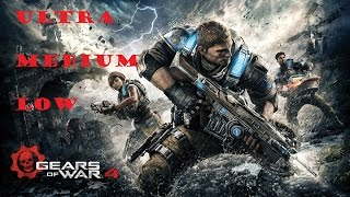 Gameplay Gears of War 4 Ultra/Medium/Low graphics comparison 1080p