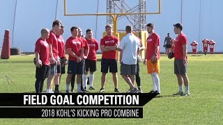 Field Goal Competition | 2018 Kohl's Kicking Pro Combine